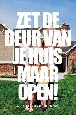 Zet de deur van je huis maar open (Paperback)