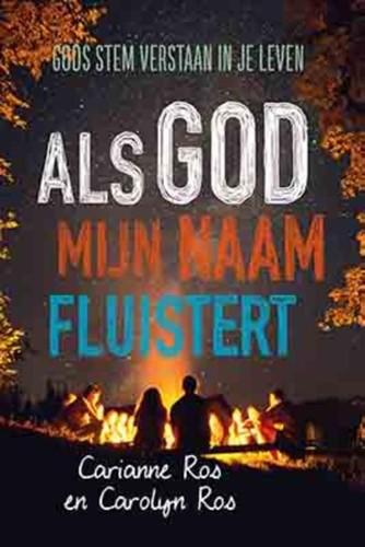 Als God mijn naam fluistert (Paperback)