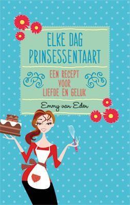 Elke dag prinsessentaart (Boek)