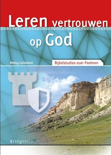 Leren vertrouwen op God (Paperback)