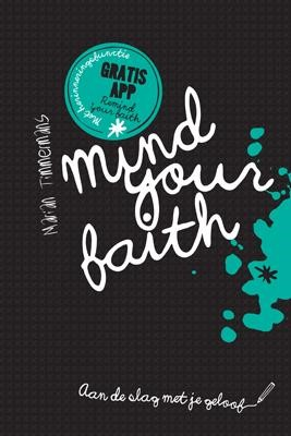 Mind your faith (Paperback)