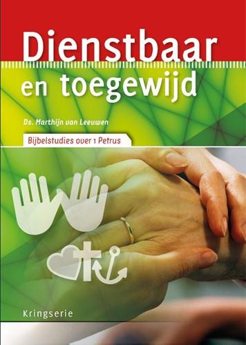Dienstbaar en toegewijd (Paperback)