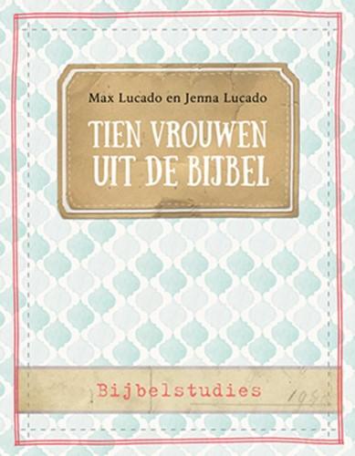 Tien vrouwen uit de Bijbel (Paperback)