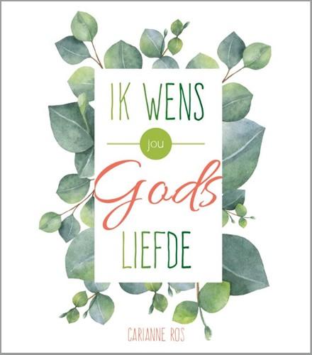 Ik wens jou Gods liefde (Hardcover)