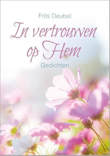 In vertrouwen op Hem (Hardcover)