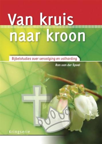 Van kruis naar kroon (Paperback)