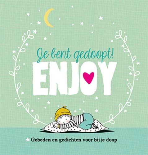 Je bent gedoopt! Enjoy (Hardcover)