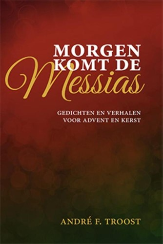 Morgen komt de Messias (Hardcover)