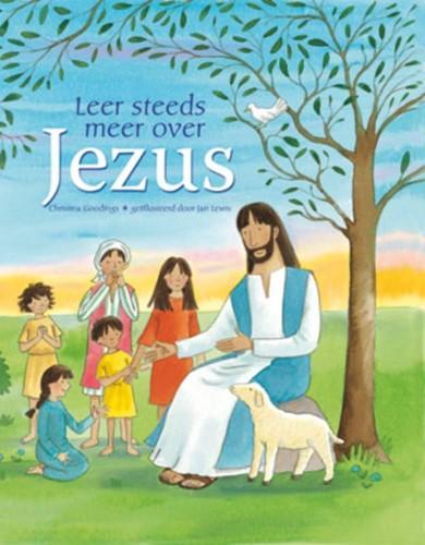 Leer steeds meer over Jezus (Hardcover)