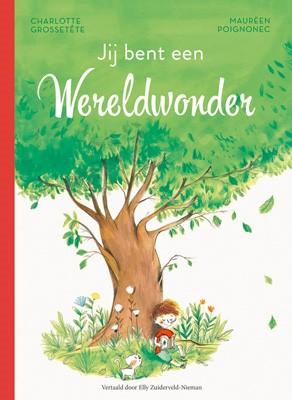 Jij bent een wereldwonder (Hardcover)