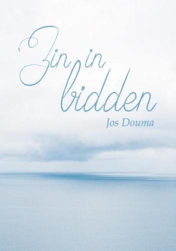 Zin in bidden (Hardcover)