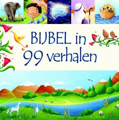 Bijbel in 99 verhalen (Hardcover)