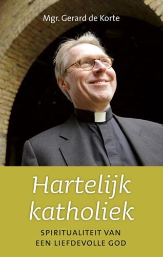 Hartelijk katholiek (Hardcover)