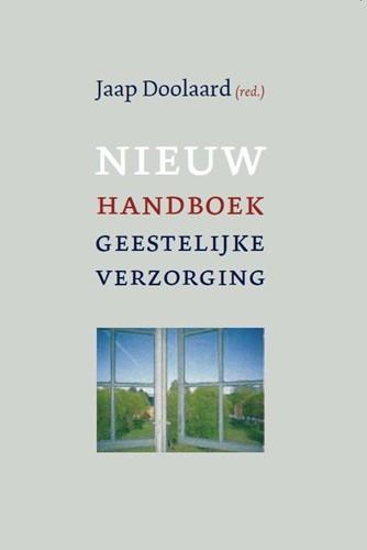 Nieuw handboek geestelijke verzorging in zorginstellingen (Paperback)