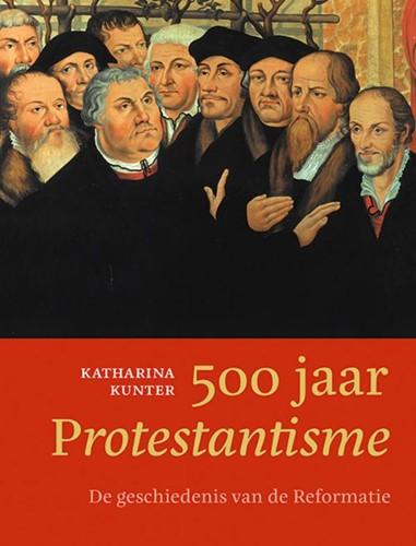 500 jaar Protestantisme (Hardcover)