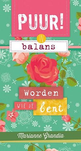 PUUR! in balans - worden wie je bent (Paperback)