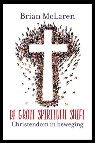 De grote spirituele shift (Paperback)