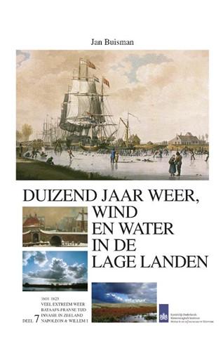 Duizend jaar weer wind en water in de Lage Landen VII (Hardcover)
