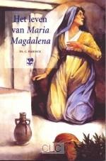 Het leven van Maria Magdalena (Paperback)