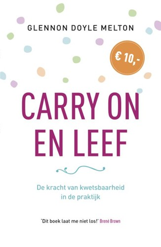 Carry on en Leef (Boek)