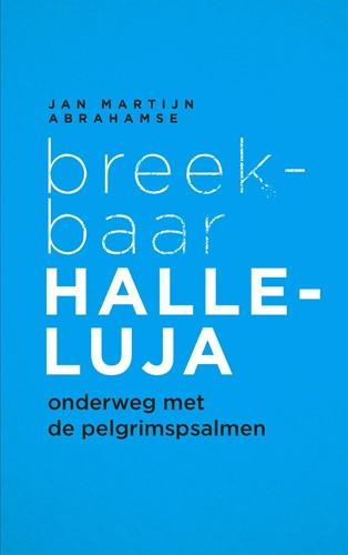 Breekbaar Halleluja (Boek)
