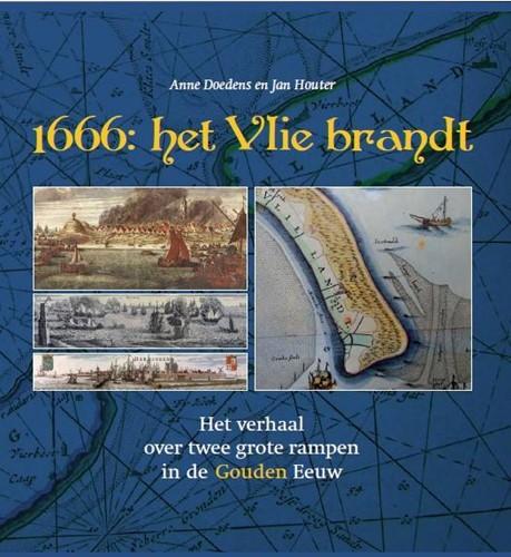 1666: het Vlie brandt (Hardcover)