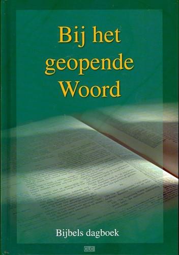 Bij het geopende Woord 2013 (Hardcover)
