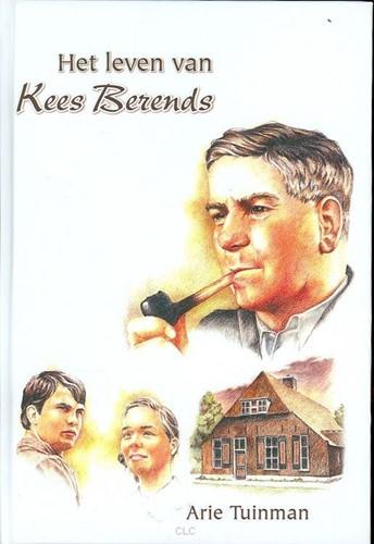 Het leven van Kees Berends (Hardcover)