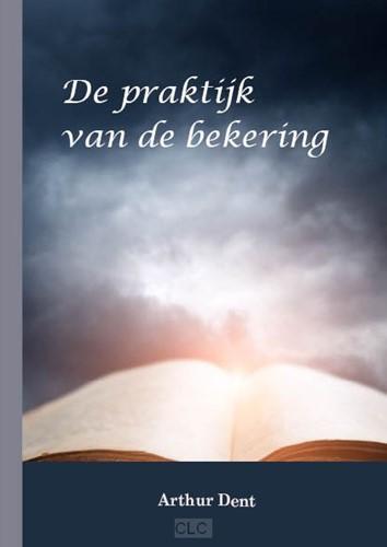 De praktijk van de bekering (Paperback)