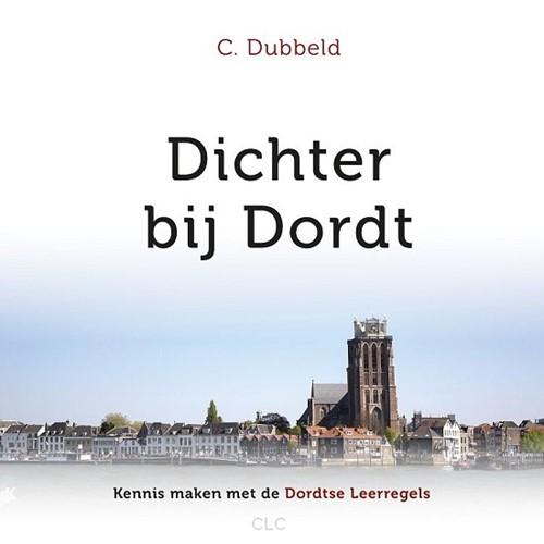 Dichter bij Dordt (Hardcover)
