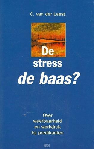 De stress de baas? (Boek)