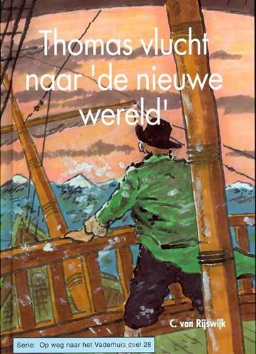 Thomas vlucht naar 'de nieuwe wereld' (Hardcover)