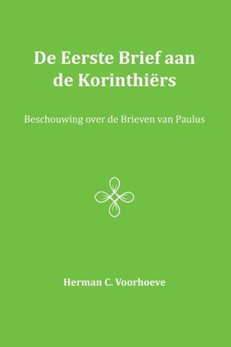 De eerste brief aan de Korinthiers II (Paperback)