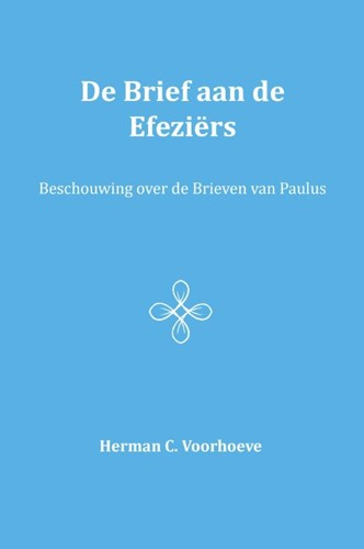De Brief aan de Efeziers (Paperback)
