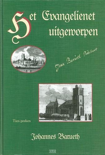 Het evangelienet uitgeworpen (Hardcover)
