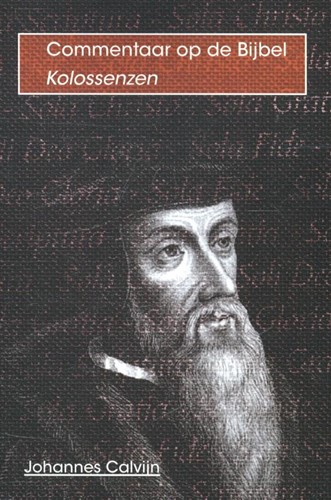 De brief van Paulus aan de kolossenzen (Paperback)