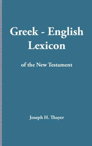 Greek-English Lexicon of the New Testament (Paperback)