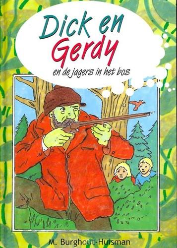 Dick en Gerdy en de jagers in het bos (Hardcover)