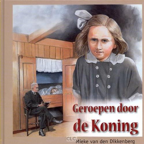 Geroepen door de Koning (Hardcover)
