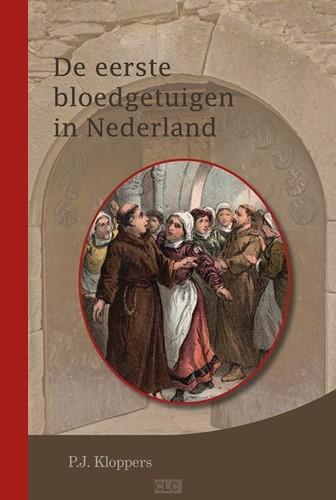 De eerste bloedgetuigen in Nederland (Boek)