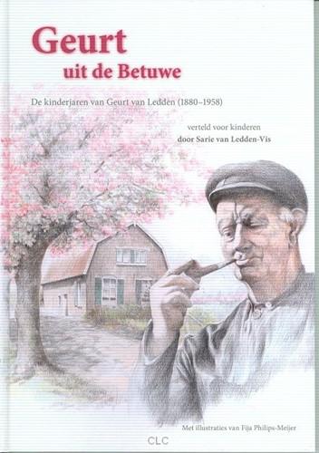 Geurt uit de Betuwe (Hardcover)