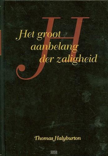 Het groot aanbelang van de zaligheid (Hardcover)