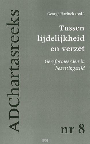 Tussen lijdelijkheid en verzet (Paperback)