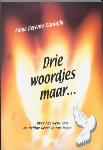 Drie woordjes maar (Paperback)