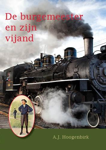 De burgemeester en zijn vijand (Hardcover)