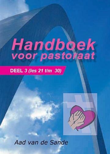 Handboek voor pastoraat (Deel 3) (Boek)