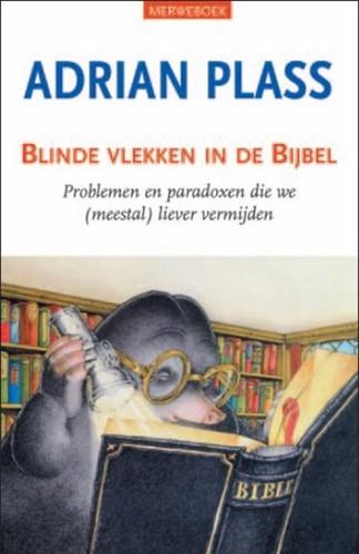 Blinde vlekken in de Bijbel (Boek)