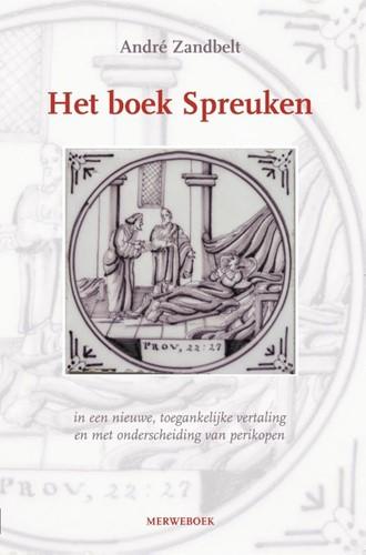 Het boek Spreuken (Paperback)