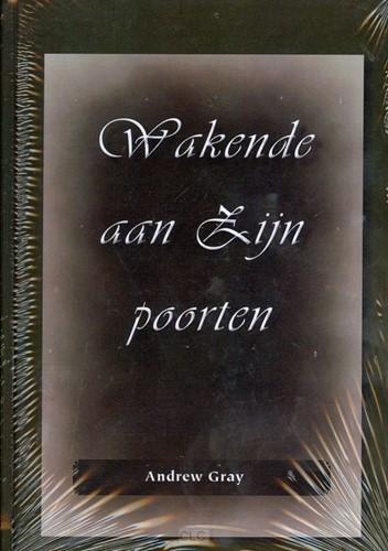 Wakende aan Zijn poorten (Hardcover)