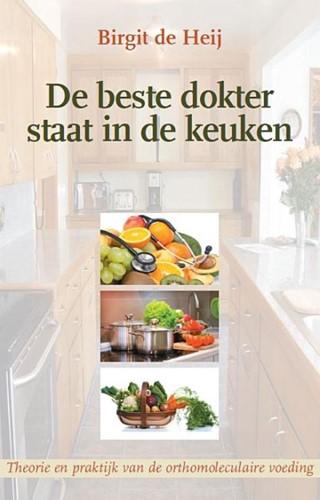 De beste dokter staat in de keuken (Paperback)